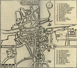 The Dublin of Ussher's Time From Carr's The Life and Times of James Ussher, pp. 31-2