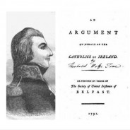 Wolfe Tone's Argument on Behalf of the Catholics of Ireland